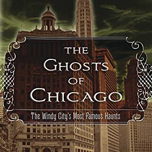 Ghosts of Chicago with Adam Selzer