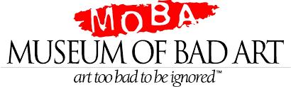 MOBA-Museum of Bad Art Week #1